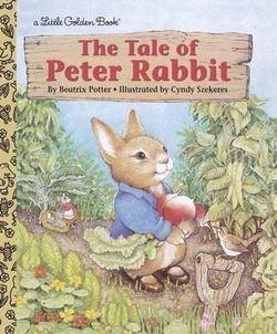 """A Little Golden Book; """"A Tale of Peter Rabbit"""""""