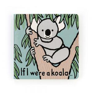 JellyCat If I were a koala book | Sweet Arrivals baby hampers